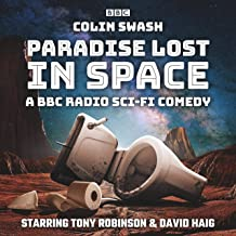 Paradise Lost in Space: A BBC Radio Sci-Fi Comedy