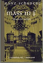 Mass in F. (Deutsche Messe.) For four-part chorus of mixed voices with organ (or piano) accompaniment ... English translation and arrangement by John Dressler. English and German text