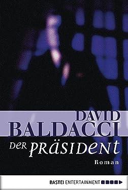 Der Präsident: Roman (German Edition)