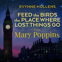 Feed the Birds / The Place Where Lost Things Go (From