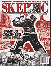 Skeptic Magazine Volume 22 Number 4 2017 Campus Craziness