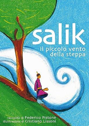 Salik, il piccolo vento della steppa