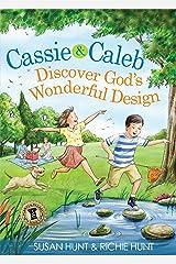 Cassie & Caleb Discover God's Wonderful Design (English Edition) eBook Kindle
