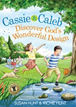Cassie & Caleb Discover God's Wonderful Design (English Edition)