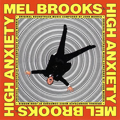 High Anxiety Original Soundtrack / Mel Brooks' Greatest Hits feat. The Fabulous Film Scores Of John Morris
