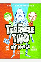 The Terrible Two Get Worse Kindle Edition