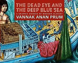 The Dead Eye and the Deep Blue Sea: A Graphic Memoir of Modern Slavery PDF