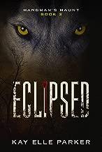Eclipsed: Hangman's Haunt Book 3