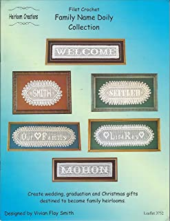 FILET CROCHET FAMILY NAME DOILY COLLECTION BY HEIRLOOM CREATIONS Leaflet 3752