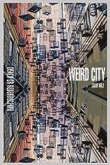 Weird City No.2: Death or Resurrection (Weird City Magazine) Kindle Edition