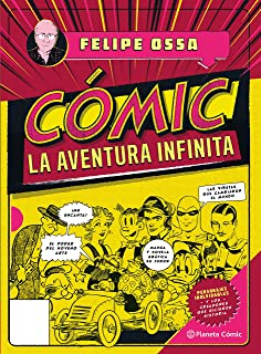 Comic, la aventura infinita (Spanish Edition)