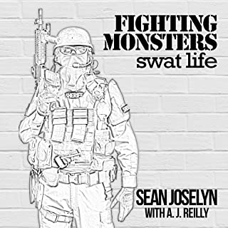 Fighting Monsters: SWAT Life