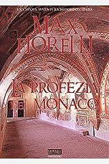 La profezia del monaco (Le avventure di Gordon Spada) Formato Kindle