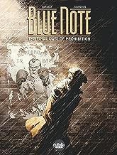 Blue note - The final days of prohibition - Volume 1 (Blue note ou les dernières heures de la Prohibition)