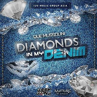 Diamonds in MY Denim [Explicit]