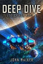 Deep Dive: Legacy War Book 5