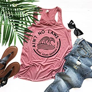 Ain't no Laws When You're Drinking Claws Tank Day Drinking Top Summer Tank Woman's Boat Shirt