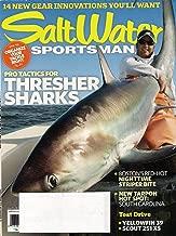 Saltwater Sportsman Magazine (July 2011) Pro Tactics For Thresher Sharks, South Carolina: Tarpon Hot Spot, Boston's Striper Bite...more.