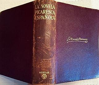 Amazon Com La Novela Picaresca