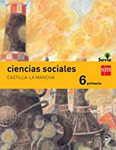 Ciencias sociales. 6 Primaria. Savia. Castilla La-Mancha - 9788467575774