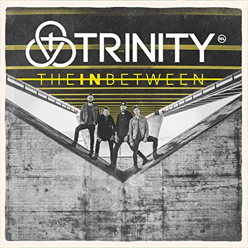 Trinity - The in Between (2019)