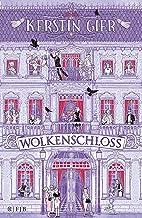 Wolkenschloss: Roman (German Edition)