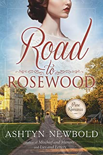 Road to Rosewood: A Regency Romance