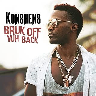 Best konshens bruk off yuh back Reviews