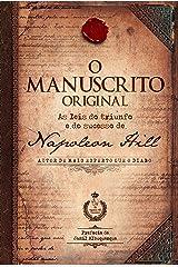 O manuscrito original: As leis do triunfo e do sucesso de Napoleon Hill eBook Kindle