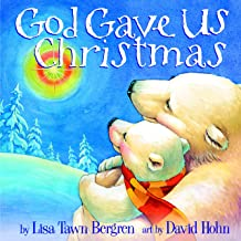 God Gave Us Christmas (God Gave Us Series) Pdf