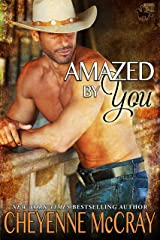 Amazed by You (Riding Tall 2 Book 1) Kindle Edition