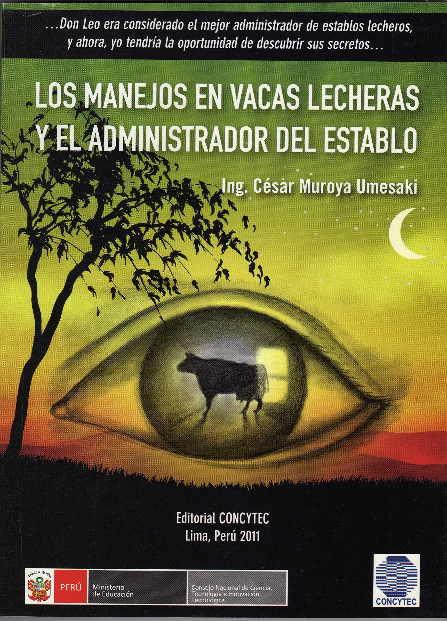 LOS MANEJOS EN VACAS LECHERAS Y EL ADMINISTRADOR DEL ESTABLO (Spanish Edition)
