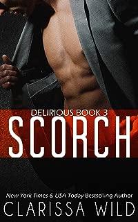 Scorch (Delirious book 3)