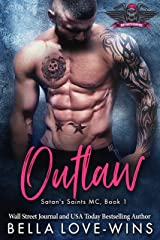 Outlaw (Satan's Saints MC Book 1) Kindle Edition