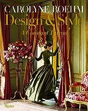 Carolyne Roehm: Design & Style: A Constant Thread
