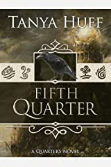 Fifth Quarter (Quarters Book 2) Kindle Edition