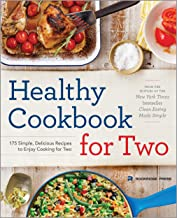 Healthy Cookbook for Two: 175 Simple, Delicious Recipes to Enjoy Cooking for Two PDF
