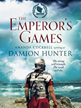 The Emperor's Games (The Centurions Book 3)