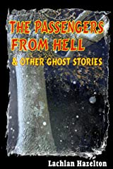 The Passengers From Hell & Other Ghost Stories Kindle Edition