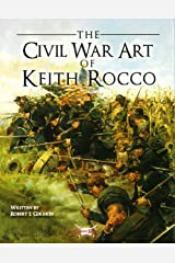 The Civil War Art of Keith Rocco (General Military) Paperback