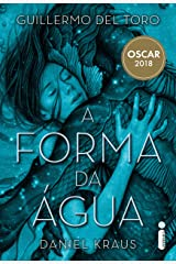 A forma da água (Portuguese Edition) Kindle Edition