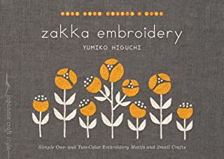 Zakka Embroidery: Simple One- and Two-Color Embroidery Motifs and Small Crafts (Make Good: Japanese Craft Style)