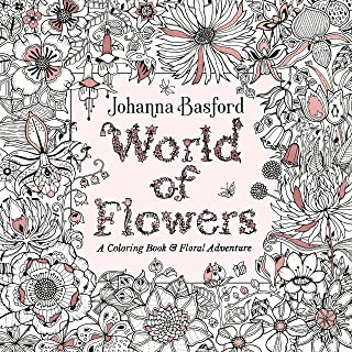 World of Flowers: A Coloring Book and Floral Adventure