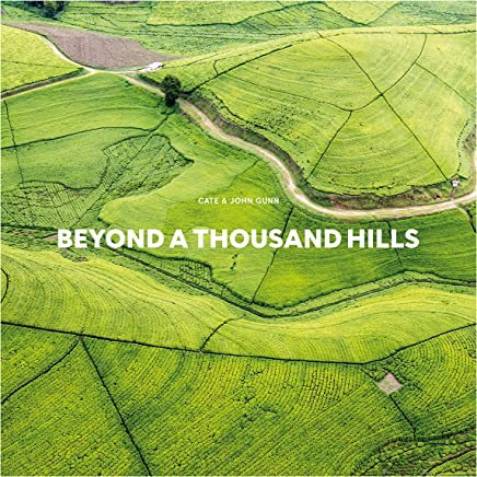 Beyond A Thousand Hills: An intimate visual journey through contemporary Rwanda