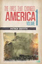 The Fires That Changed America: Second Edition