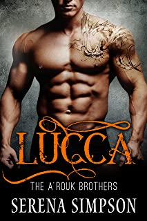 Lucca (The A'rouk Brothers Book 3)