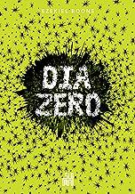 Dia Zero (A colônia Livro 3)