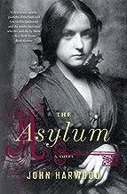 The Asylum: A Novel