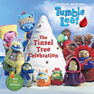 The Tinsel Tree Celebration (Tumble Leaf)