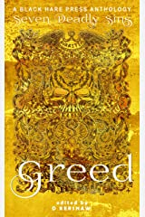 Greed: The desire for material wealth or gain (Seven Deadly Sins Book 5) Kindle Edition